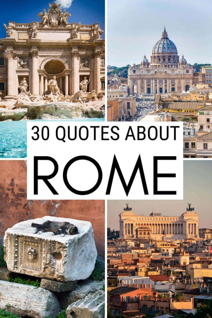 Read 30 interesting quotes about Rome - via @strictlyrome