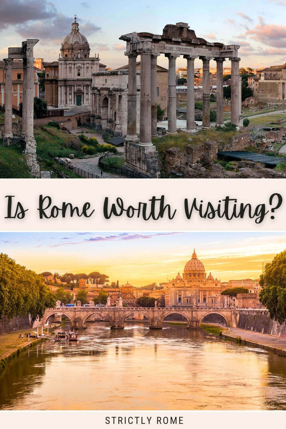 Is Rome worth visiting? Read this post to find out! - via @strictlyrome
